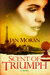 Scent of Triumph / A Historical Romance by Jan Moran