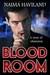 Bloodroom by Naima Haviland