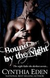 Bound by the Night (Bound, #4)