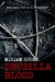Drusilla Blood ( The Blood Trilogy, #1) by Miriam Cooke
