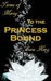To the Princess Bound (Terms of Mercy, #1) by Sara King