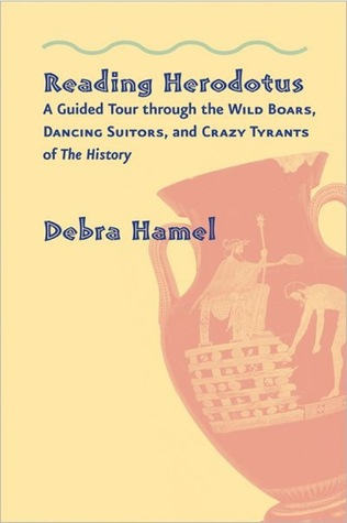 Reading Herodotus by Debra Hamel