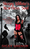 Sleepy Willow's Heartless Soul (The Narcoleptic Vampire Series #2)