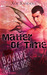 Matter of Time by Xoe Xanders