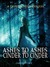 Ashes to Ashes and Cinder to Cinder (The Grimm Diaries Prequels, #2) by Cameron Jace