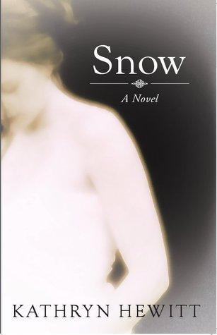 Snow by Kathryn Hewitt