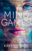Mind Games (Mind Games, #1) by Kiersten White