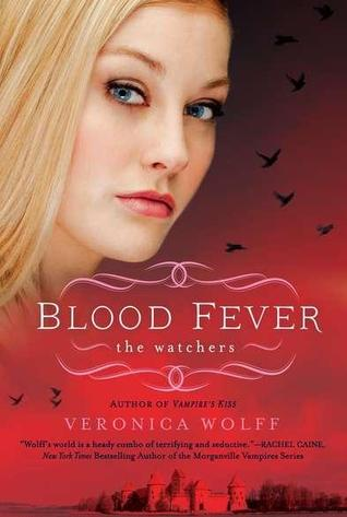 Early Review Blood Fever The Watchers 3 By Veronica Wolffall
