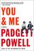 You & Me A Novel by Padgett Powell