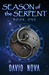 Season of the Serpent (Book 1) by David Nova