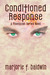 Conditioned Response (A Phoenician Series Novel) by Marjorie F. Baldwin
