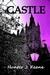 CASTLE (Castle, #1) by Hunter J. Keane