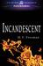 Incandescent by M.V. Freeman