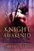 Knight Awakened (Circle of Seven, #1) by Coreene Callahan