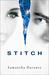 Stitch (Stitch Trilogy, #1) by Samantha Durante