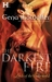 The Darkest Fire (Lords of the Underworld, #0.5 Prequel) by Gena Showalter