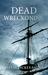 Dead Wreckoning by Sylvia Dickey Smith