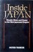Inside Japan Wealth, Work And Power In The New Japanese Empire by Peter Tasker