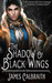 The Shadow of Black Wings (The Year of the Dragon, #1) by James Calbraith
