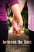 Between the Lines (Between the Lines, #1) by Tammara Webber