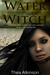 Water Witch (Elemental Magic #1) by Thea Atkinson