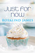 Just For Now (Escape to New Zealand) by Rosalind James