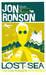 Lost At Sea The Jon Ronson Mysteries by Jon Ronson