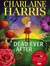Dead Ever After (Sookie Stackhouse, #13) by Charlaine Harris