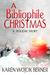 A Bibliophile Christmas (Digital Short Story) by Karen Wojcik Berner