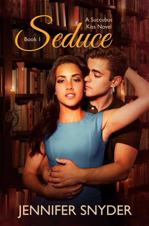 Title: Seduce Series: Book #1: Succubus Kiss Series Author: Jennifer Snyder Expected publication: February 24, 2015