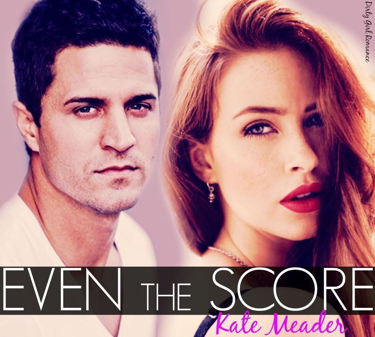 Even the Score (Tall, Dark, and Texan, #1) by Kate Meader