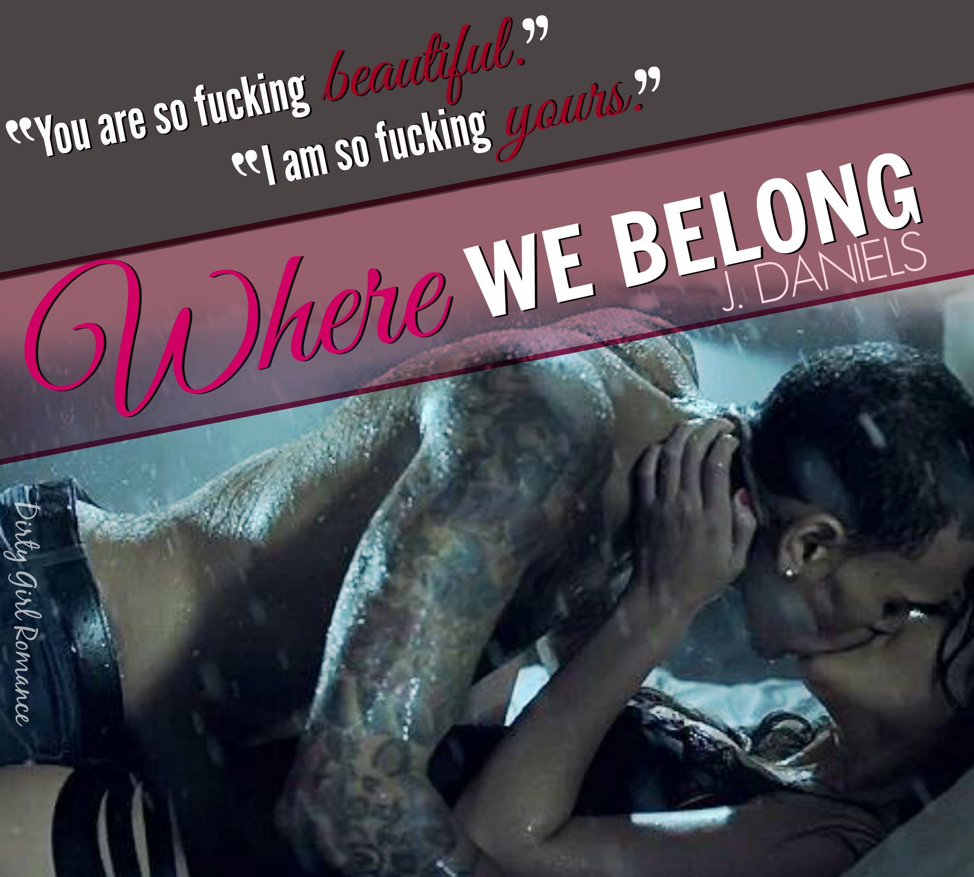 Where We Belong (alabama Summer, #4) By J Daniels €� Reviews, Discussion,  Bookclubs, Lists