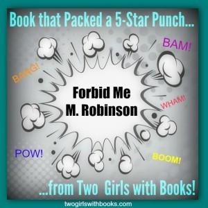Forbid Me by M. Robinson