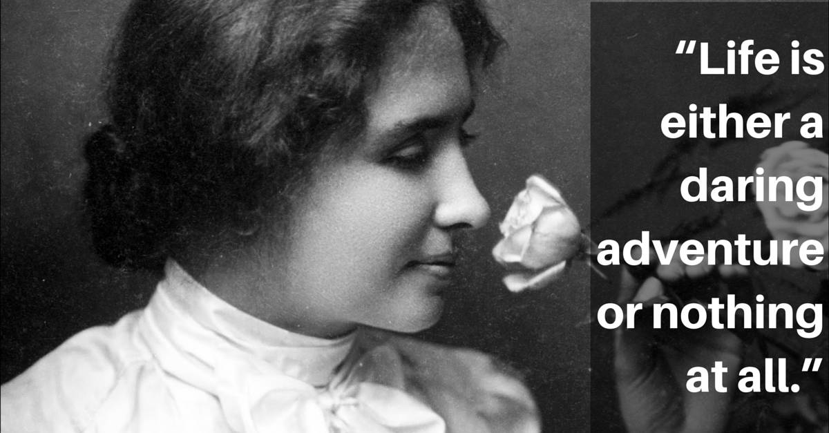 Goodreads Blog Post: 12 Beautiful Quotes Of Hope And Inspiration From Helen  Keller