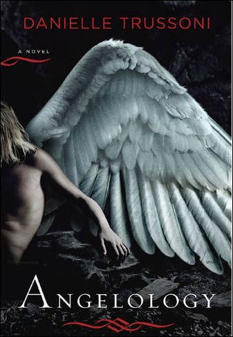 Angelology (Angelology, #1) by Danielle Trussoni