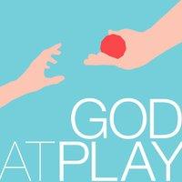 God at play