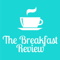 The Breakfast Review