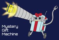 Mystery Gift Machine