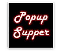 Popup Supper
