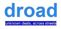 droad (unknown deals, across streets)