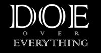 DOE OVER EVERYTHING