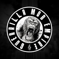 Guerrilla Mob Empire
