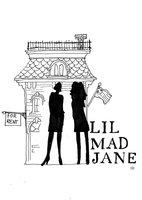 LIL MAD JANE