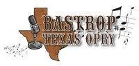Bastrop Texas Opry