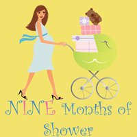 Nine Months of Shower