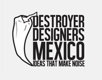 Destroyer Designers Mexico