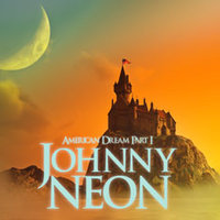 Johnny Neon - American Dream I-II-III