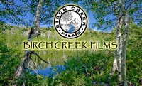 BIRCH CREEK FILMS
