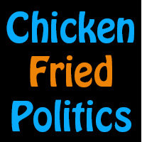 Chicken Fried Politics