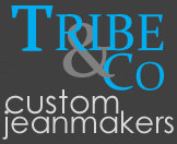 Tribe & Co., custom jeanmakers